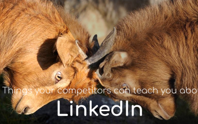7 things your competitor can teach you about LinkedIn