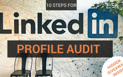 How & Why of LinkedIn Profile Audit